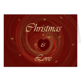 CHRISTMAS IS LOVE CARD