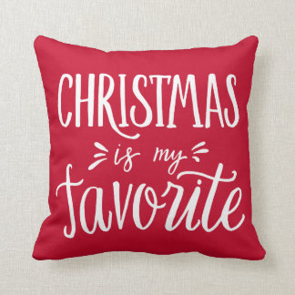Christmas is my Favorite | Custom Background Color Throw Pillow