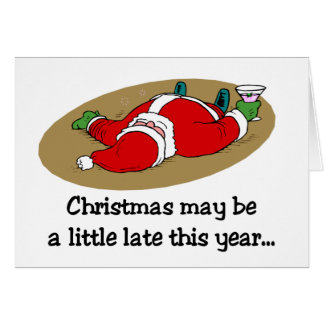 Christmas may be Late card