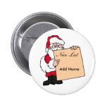 Christmas Name Tag Santa Claus Nice List Pinback Button