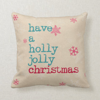 Christmas pillow- have a holly jolly christmas throw pillow