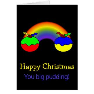 Christmas Puddings and Rainbow Christmas Humour Greeting Card