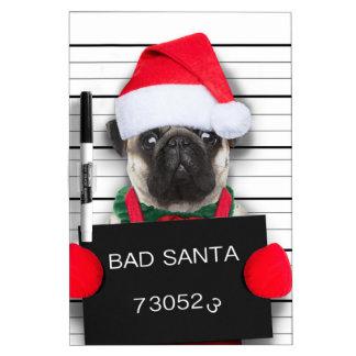 Christmas pug - mugshot dog - santa pug dry erase board