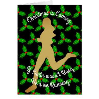 Christmas Santa Would be Running Card