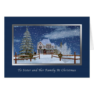 Christmas, Sister and Family, Snowy Winter Scene Greeting Cards
