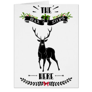 Christmas The Buck Stops Here Deer Large Card