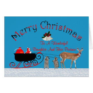 Christmas To Daughter/Partner  Greeting Card