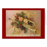 Christmas Trumpet, Let trumpets sound the joy! Greeting Card