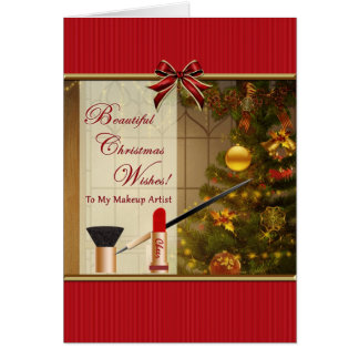 Christmas Wishes To Makeup Artist Card