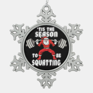 Christmas Workout Humor - Santa Claus Squat Pewter Snowflake Ornament
