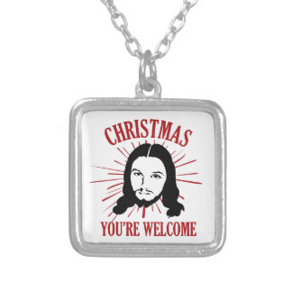 Christmas You're Welcome Silver Plated Necklace