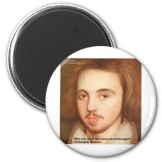 "Christopher Marlowe ""1st Site"" Love Quote Gifts Magnet"