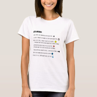 Chronic Fatigue Syndrome Means... T-Shirt