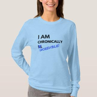 Chronically Incredible T-Shirt