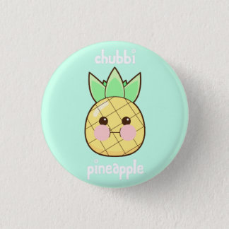 Chubbi Pineapple 1 Inch Round Button