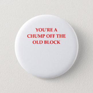 CHUMP 2 INCH ROUND BUTTON