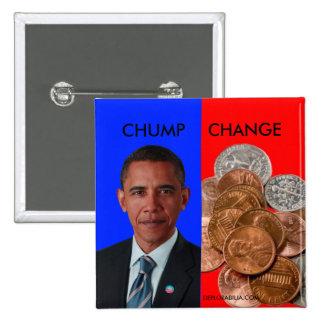 Chump Change 2 Inch Square Button