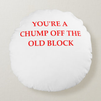 CHUMP ROUND PILLOW