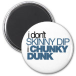 Chunky Dunk Magnet
