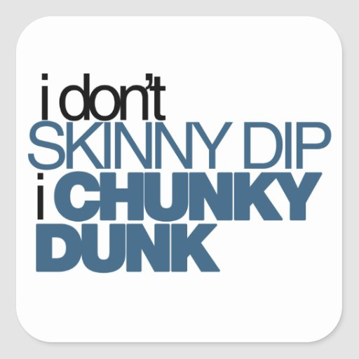 Chunky Dunk Square Sticker