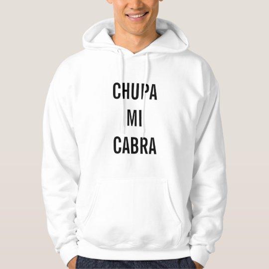 Chupa Mi Cabra Hoodie