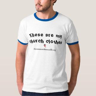 Church Clothes T-Shirt