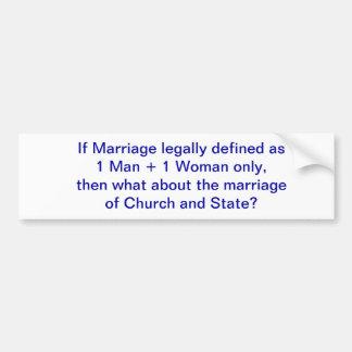 Church marries State Bumper Sticker