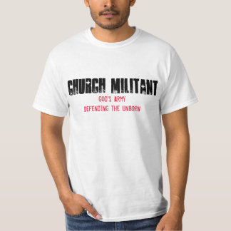 Church Militant Pro-Life T-Shirt