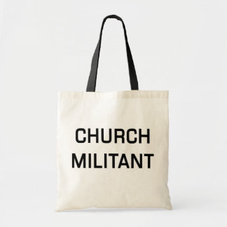 Church Militant Tote