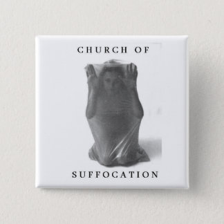 Church Of Suffocation Square Button