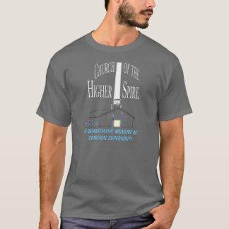 Church of the Higher Spire: Spiritual Superiority T-Shirt