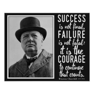 Churchill 'Courage to continue' quote poster