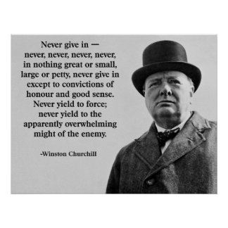 Churchill Never Give In Poster