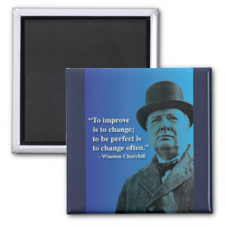 Churchill quote on Change Magnet