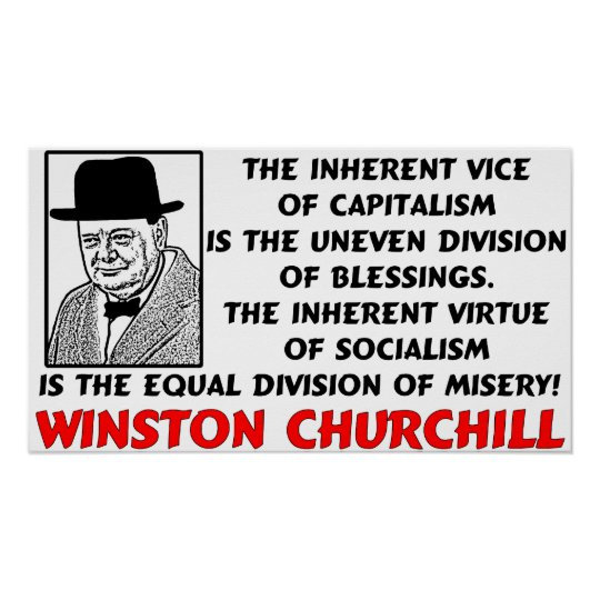 Persistence Motivational Quotes: Churchill: Socialism Is Misery! Poster
