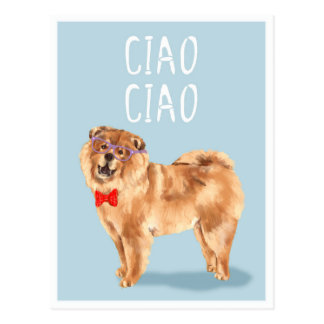 Ciao Ciao says the Chow Chow Dog Funny Pun Postcard