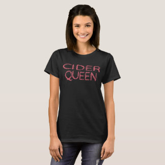 Cider Queen Womans Mothers Mom Day T-Shirt
