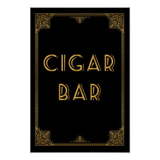 CIGAR bar  Gatsby inspired wedding sign Poster