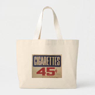 cigarettes 45¢ large tote bag