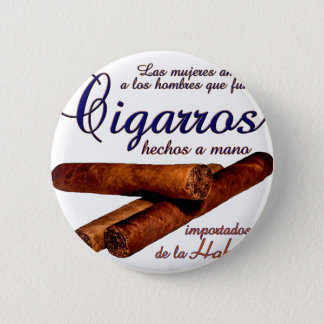 Cigarros - Cirars 2 Inch Round Button