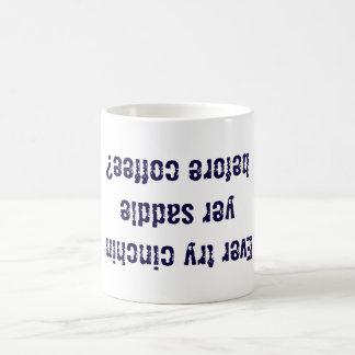 Cinch Your Saddle Coffee Mug