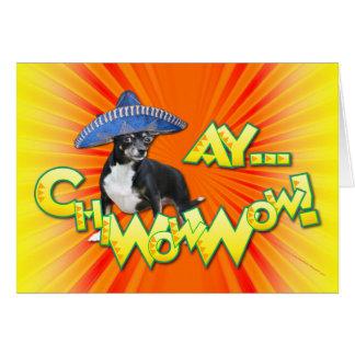 Cinco de Mayo - Ay ChWowWow! - Chihuahua Card