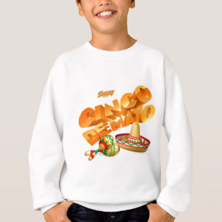 Cinco De Mayo Sign Sweatshirt