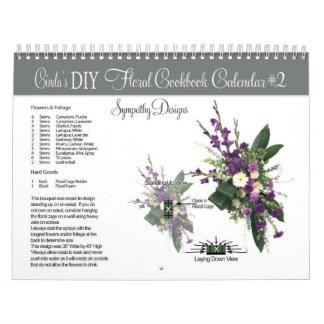 Cinda's DIY Sympathy Floral Cookbook Calendar #2