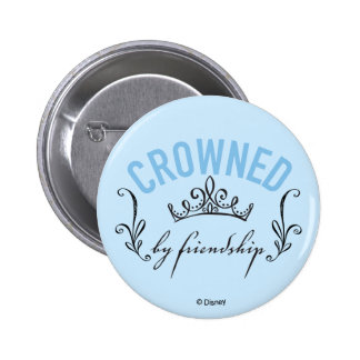 Cinderella | Crowned By Friendship 2 Inch Round Button