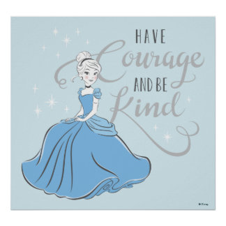 Cinderella | Have Courage Poster