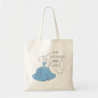 Cinderella | Have Courage Tote Bag
