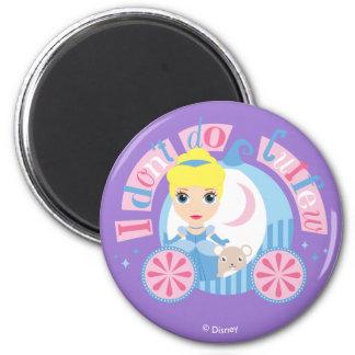 Cinderella   I Don't Do Curfew 2 Inch Round Magnet