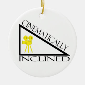 Cinematically Inclined Ceramic Ornament