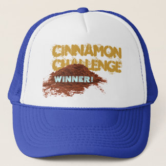 Cinnamon Challenge WINNER Trucker Hat